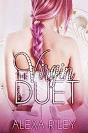 descargar epub The virgin duet – Autor Alexa Riley gratis