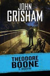 descargar epub Theodore Boone: El secuestro – Autor John Grisham
