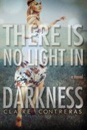 descargar epub There is no light in darkness – Autor Claire Contreras
