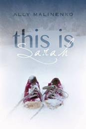 descargar epub This is Sarah – Autor Ally Malinenko