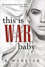 descargar epub This is war, baby – Autor K. Webster gratis