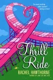 descargar epub Thrill ride – Autor Rachel Hawthorne