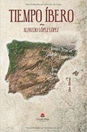 descargar epub Tiempo íbero – Autor Alfredo López López
