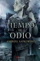 descargar epub Tiempo de odio – Autor Andrzej Sapkowski gratis