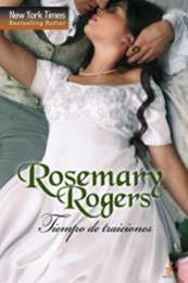 descargar epub Tiempo de traiciones – Autor Rosemary Rogers