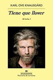 descargar epub Tiene que llover – Autor Karl Ove Knausgård gratis