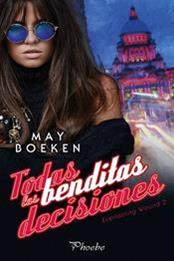 descargar epub Todas las benditas decisiones – Autor May Boeken