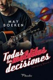 descargar epub Todas las malditas decisiones – Autor May Boeken