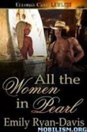descargar epub Todas las mujeres de Pearl – Autor Emily Ryan-Davis
