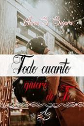 descargar epub Todo cuanto quiero de ti – Autor Anna Soler Segura