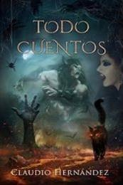 descargar epub Todo cuentos – Autor Claudio Hernández gratis