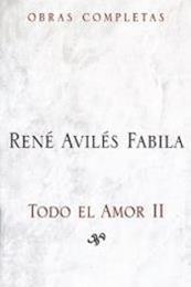 descargar epub Todo el amor II – Autor René Avilés Fabila