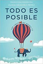 descargar epub Todo es posible. Los lìmites los pones tù – Autor Alicia Sanchez Perez gratis
