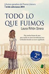 descargar epub Todo lo que fuimos – Autor Laura Riñón Sirera