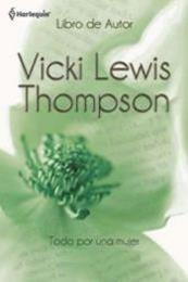 descargar epub Todo por una mujer – Autor Vicki Lewis Thompson gratis