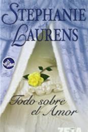 descargar epub Todo sobre el amor – Autor Stephanie Laurens gratis