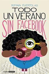 descargar epub Todo un verano sin Facebook – Autor Romain Puértolas