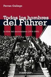 descargar epub Todos los hombres del Führer – Autor Ferran Gallego