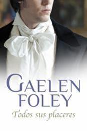 descargar epub Todos sus placeres – Autor Gaelen Foley