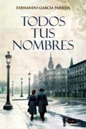 descargar epub Todos tus nombres – Autor Fernando García Pañeda
