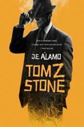descargar epub Tom Z. Stone – Autor José E. Álamo