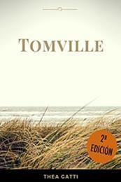 descargar epub Tomville – Autor Thea Gatti