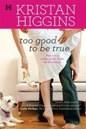 descargar epub Too good to be true – Autor Kristan Higgins