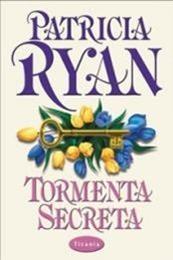 descargar epub Tormenta secreta – Autor Patricia Ryan