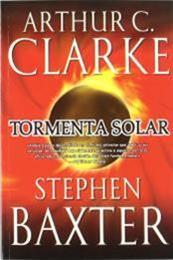 descargar epub Tormenta solar – Autor Arthur C. Clarke;Stephen Baxter gratis