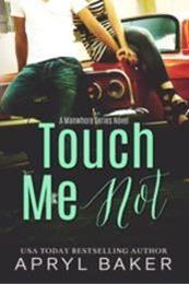 descargar epub Touch Me Not – Autor Apryl Baker