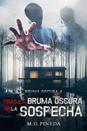 descargar epub Tras la bruma oscura de la sospecha – Autor María González Pineda gratis
