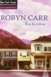 descargar epub Tras la colina – Autor Robyn Carr gratis