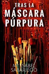 descargar epub Tras la máscara púrpura – Autor Maria Sabariego
