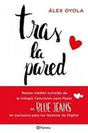 descargar epub Tras la pared – Autor Blue Jeans