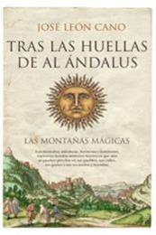 descargar epub Tras las huellas de Al Ándalus – Autor José León Cano
