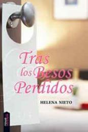descargar epub Tras los besos perdidos – Autor Helena Nieto