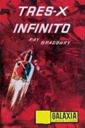 descargar epub Tres-X infinito – Autor Leigh Brackett;Ray Bradbury