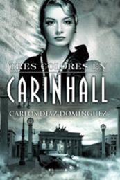 descargar epub Tres colores en Carinhall – Autor Carlos Díaz Domínguez