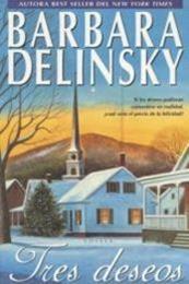 descargar epub Tres deseos – Autor Barbara Delinsky