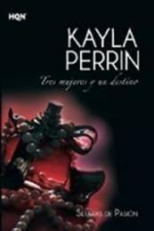 descargar epub Tres mujeres y un destino – Autor Kayla Perrin