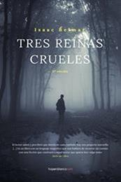 descargar epub Tres reinas crueles – Autor Isaac Belmar gratis