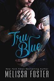 descargar epub Tru blue – Autor Melissa Foster