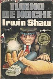 descargar epub Turno de noche – Autor Irwin Shaw