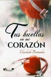 descargar epub Tus huellas en mi corazón – Autor Elizabeth Bermúdez