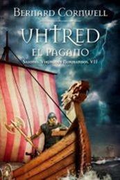 descargar epub Uhtred, el pagano – Autor Bernard Cornwell gratis