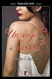 descargar epub Un ángel en tu mirada – Autor María C. García gratis
