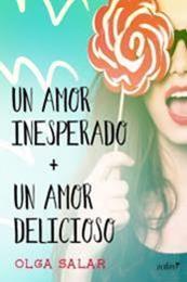 descargar epub Un Amor Inesperado / Un Amor delicioso – Autor Olga Salar