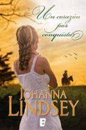 descargar epub Un Corazón por Conquistar – Autor Johanna Lindsey