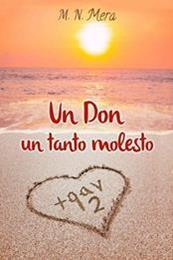 descargar epub Un Don un tanto molesto – Autor M. N. Mera