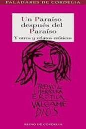 descargar epub Un Paraíso después del Paraíso y otros 9 relatos eróticos – Autor Noa Xireau gratis